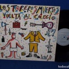 Discos de vinilo: LOS TOREROS MUERTOS - VUELTA AL COLE - 1987 MAXISINGLE 12 PULGADA 45 R.P.M. - 3 TEMAS - COMO NUEVO. Lote 95582175