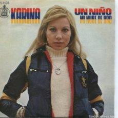 Discos de vinilo: KARINA / UN NIÑO / MI NUBE DE ORO (SINGLE 1974). Lote 95582179