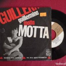 Discos de vinilo: GUILLERMINA MOTTA, MORIR PER MORIR (CONCENTRIC) SINGLE. Lote 95584399