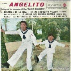 Discos de vinilo: EP ANGELITO - CANCIONES DE LA PELICULA PACHIN ALMIRANTE. Lote 95590307