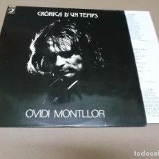 Discos de vinilo: OVIDI MONTLLOR (LP) CRONICA D'UM TEMPS - AÑO 1979 - ENCARTE CON LETRAS. Lote 41204219