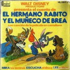 Discos de vinilo: EP DISCO CUENTO WALT DISNEY : EL HERMANO RABITO Y EL MUÑECO DE BREA (CANCION EN CASTELLANO ). Lote 95614003