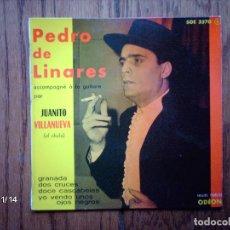 Discos de vinilo: PEDRO DE LINARES - GRANADA + DOS CRUCES + DOCE CASCABELES + YO VENDO UNOS OJOS NEGROS . Lote 95620315