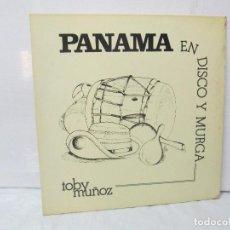 Discos de vinilo: PANAMA EN DISCO Y MURGA. TOBY MUÑOZ. LP VINILO. VER FOTOGRAFIAS ADJUNTAS. Lote 95623799