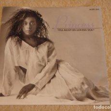Discos de vinilo: PRINCESS ( I'LL KEEP ON LOVING YOU DOS VERSIONES ) 1986-ENGLAND SINGLE45 SUPREME RECORDS. Lote 95628515
