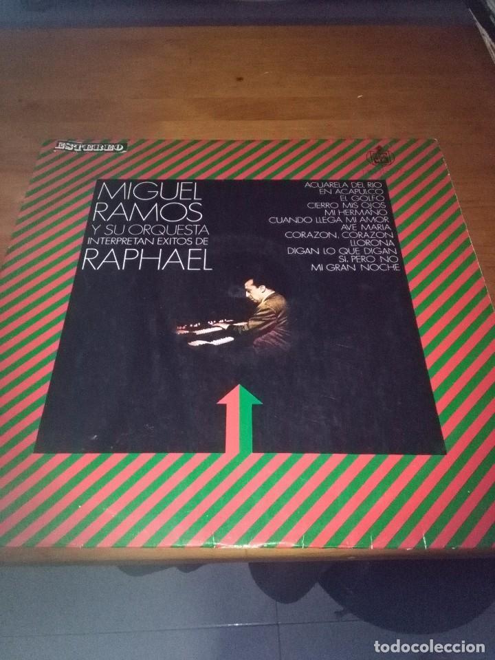 MIGUEL RAMOS Y SU ORQUESTA INTERPRETAN EXITOS DE RAPHAEL. B15V (Música - Discos - LP Vinilo - Otros estilos)