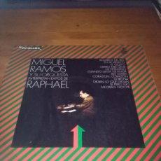 Discos de vinilo: MIGUEL RAMOS Y SU ORQUESTA INTERPRETAN EXITOS DE RAPHAEL. B15V. Lote 95630787