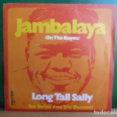 Discos de vinilo: TEX BAILEY AND THE DOMINOS -JAMBALAYA -LONG TALL SALLY. Lote 95633927
