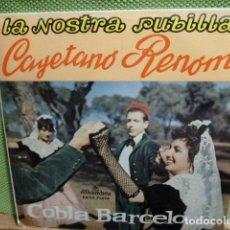 Discos de vinilo: CAYETANO RENON Y COBLA BARCELONA -LA NOSTRA PUBILLA -3 MAS. Lote 95646787