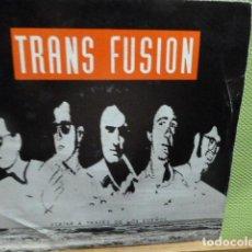 Discos de vinilo: TRANS FUSION EL SOLITARI Y OTRA . Lote 95649531