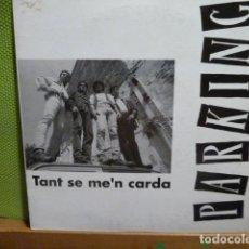 Discos de vinilo: PARKING -TANT SE ME,N CARDA -. Lote 95649623