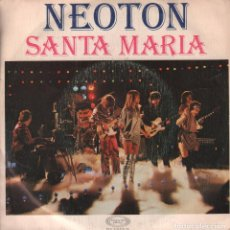 Discos de vinilo: NEOTON – SANTA MARIA - SINGLE MOVIEPLAY DE 1979 RF 2971. Lote 95664795