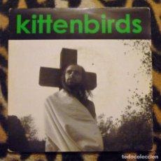 Discos de vinilo: KITTENBIRDS- YOU, ME AND JESUS + ROADMOVIE - SINGLE - PAPERHOUSE RECORDS -1993. Lote 95678347