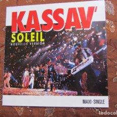 Discos de vinilo: KASSAV -MAXI-SINGLE DE VINILO- TITULO SOLEIL NOUVELLE VERSION- 3 TEMAS- ORIGINAL 88- NUEVO. Lote 95688483