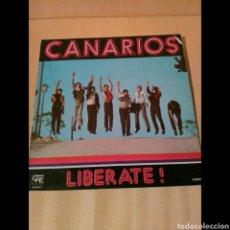 Discos de vinilo: CANARIOS, LIBERATE. Lote 95705094
