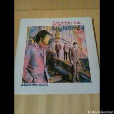 Discos de vinilo: BRIGHTON 64, BARCELONA BLUES. Lote 95705232