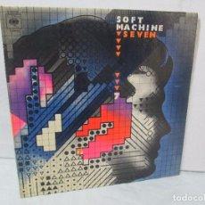 Discos de vinilo: SOFT MACHINE SEVEN. LP VINILO. CBS 1973. VER FOTOGRAFIAS ADJUNTAS. Lote 95707647
