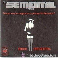 Discos de vinilo: EL SEMENTAL (THE STUD) - BSO - BIDDU ORCHESTRA - SINGLE 1978. Lote 95720603