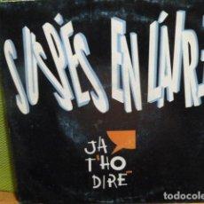 Discos de vinilo: JA T,HO DIRE -SUSPES EN L,AIRE -. Lote 95721179