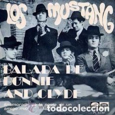 Discos de vinilo: LOS MUSTANG – BALADA DE BONNIE AND CLYDE - SINGLE SPAIN 1968. Lote 95721599