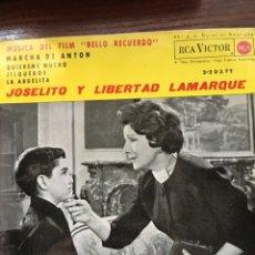Discos de vinilo: JOSELITO Y LIBERTAD LAMARQUE-BELLO RECUERDO BSO-1962-EP NUEVO. Lote 95723547