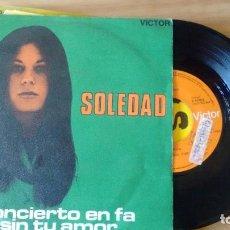Discos de vinilo: SINGLE (VINILO) DE SOLEDAD AÑOS 60. Lote 95727187