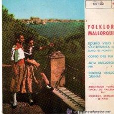 Discos de vinilo: FOLKLORE MALLORQUIN, BOLERO VIEJO DE VALLDEMOSA + 3 - EP TELEFUNKEN 1963. Lote 95737287
