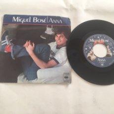 Discos de vinilo: DISCO SINGLE MIGUEL BOSÉ - ANNA. Lote 95738856