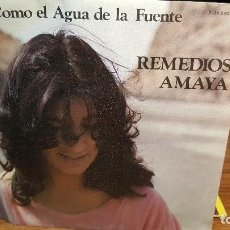 Discos de vinilo: REMEDIOS AMAYA AÑO 1983 - COMO EL AGUA DE LA FUENTE Y QUE ME DA TU AMOR. Lote 95746903