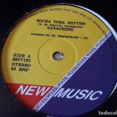 Discos de vinilo: DATACRIME - ROCKA TODA RHYTHM - 1990. Lote 95747535