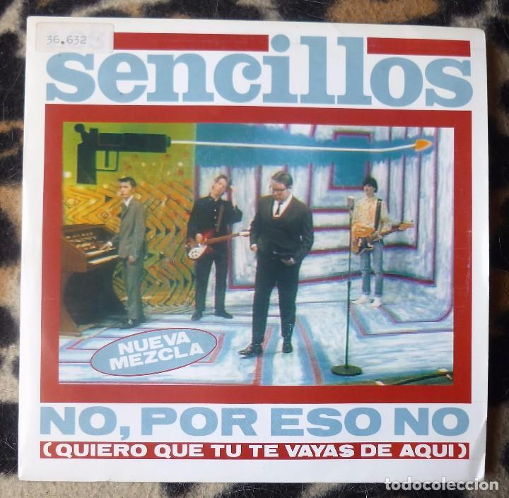 LOS SENCILLOS- NO, POR ESO NO + FLAMENCO - SINGLE- ARIOLA -1991 (Música - Discos - Singles Vinilo - Grupos Españoles de los 90 a la actualidad)