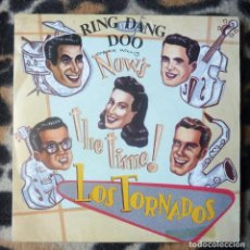 Discos de vinilo: LOS TORNADOS. NOW´S THE TIME- RING DANG DOO+ SUMMERTIME- SINGLE- LA ROSA RECORDS -1991. Lote 95764147