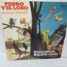 Discos de vinilo: PEDRO Y EL LOBO. SERGEI PROKOFIEFF. PICCOLO, SAXO Y COMPAÑIA. JEAN BROUSSOLLE Y ANDRE POPP.. Lote 95764791