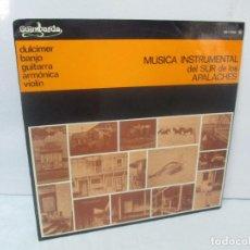 Discos de vinilo: MUSICA INSTRUMENTAL DEL SUR DE LOS APALACHES. LP VINILO. GIMBARDA 1979. VER FOTOGRAFIAS. Lote 95765155