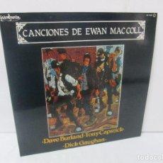 Discos de vinilo: CANCIONES DE EWAN MACCOLL. DAVE BURLAND. TONY CAPSTICK. DICK GAUGHAN. LP VINILO. GUIMBARDA 1980.. Lote 95767727