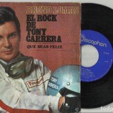 Discos de vinilo: BRUNO LOMAS SINGLE EL ROCK DE TONY CARRERA 1969. Lote 95775587