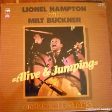 Discos de vinilo: LIONEL HAMPTON WITH MILT BUCKNER AND THE ALL STARS – ALIVE & JUMPING LP. Lote 95797399