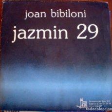Discos de vinilo: JOAN BIBILONI – EL CUMPLEAÑOS DE JAIMITO / JAZMÍN 29 SINGLE. Lote 95800571