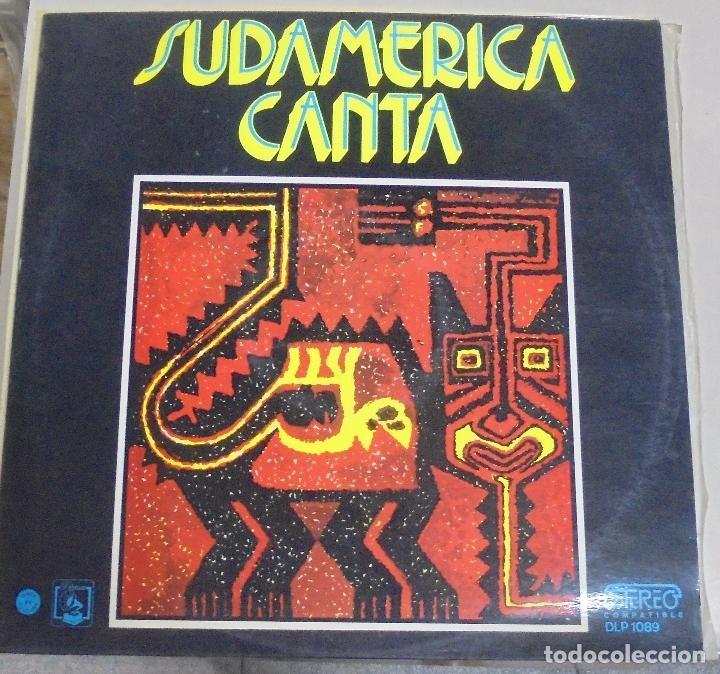 LP. SUDAMERICA CANTA. 1973. DIRESA (Música - Discos de Vinilo - Maxi Singles - Grupos y Solistas de latinoamérica)