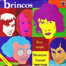 Discos de vinilo: SINGLE PROMO LOS BRINCOS ESA MUJER / HERMANO ISMAEL 45 SPAIN NOVOLA 1970 SINGLE. Lote 95823147