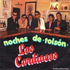 Discos de vinilo: SINGLE LOS CARDIACOS NOCHES DE TOYSON NEW WAVE MOD MOVIDA LEON 1981 SINGLE 45. Lote 95825559