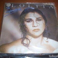 Discos de vinilo: SINGLE DE LOLITA, TE DEFENDERE. EDICION HISPAVOX DE 1988. D.. Lote 95831855