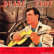 Discos de vinilo: EP DUANE EDDY PEPE SHAZAM CRIPPLE CREEK 45 SPANISH LONDON RARE 1961 ROCKER. Lote 95832511