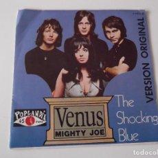 Discos de vinilo: THE SHOCKING BLUE - VENUS / MIGHTY JOE. Lote 95839535