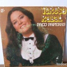 Discos de vinilo: TERESA RABAL -PACO PAPERAS-NO SI SI NO -. Lote 95861623