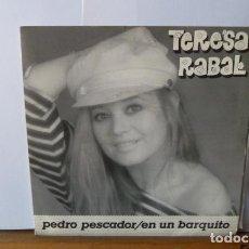 Discos de vinilo: TERESA RABAL -PEDRO PESCADOR -EN UN BARQUITO- -. Lote 95861907