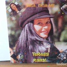 Discos de vinilo: TERESA RABAL -DIGA , DIGA -ME -. Lote 95862019