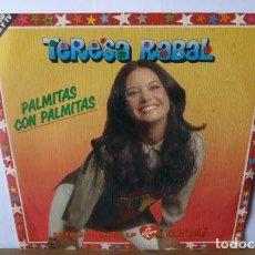 Discos de vinilo: TERESA RABAL -PALMITAS CON PALMITAS-BUENOS DIAS.. Lote 95862151
