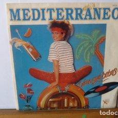 Discos de vinilo: MEDITERRANEO -DIME QUE BEBES -ELEGANTE FROFESION-. Lote 95869639
