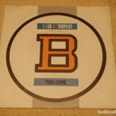 Discos de vinilo: BAD COMPANY ( THIS LOVE - TELL IT LIKE IT IS ) 1986-GERMANY SINGLE45 ATLANTIC. Lote 95871627